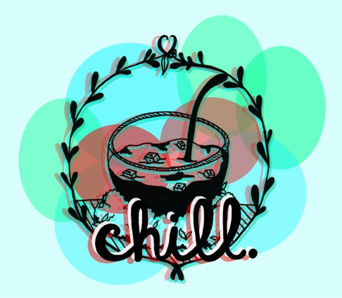 """""""Chill""""; ink hand lettering and drawing, digital color"""